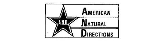 A.N.D. AMERICAN NATURAL DIRECTIONS
