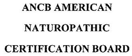 ANCB AMERICAN NATUROPATHIC CERTIFICATION BOARD