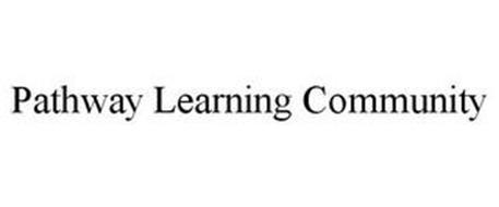 PATHWAY LEARNING COMMUNITY