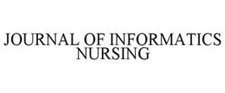 JOURNAL OF INFORMATICS NURSING