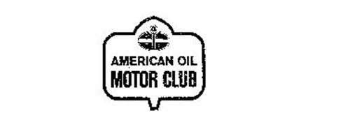 American Oil Motor Club Trademark Of American Oil Company The Serial Number 72261027