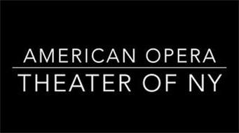 AMERICAN OPERA THEATER OF NY