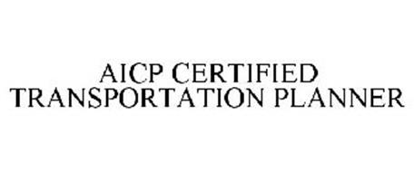 AICP CERTIFIED TRANSPORTATION PLANNER