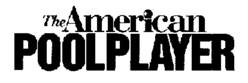 THE AMERICAN POOLPLAYER