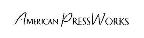 AMERICAN PRESSWORKS