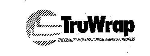 TRUWRAP THE QUALITY MOULDING FROM AMERICAN PROFILES