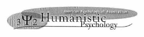 AMERICAN PSYCHOLOGICAL ASSOCIATION HUMANISTIC PSYCHOLOGY 3 2