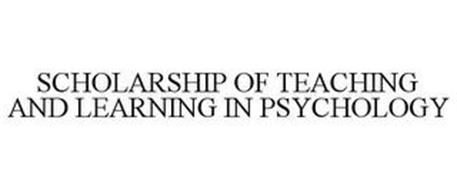 SCHOLARSHIP OF TEACHING AND LEARNING IN PSYCHOLOGY