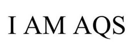 I AM AQS