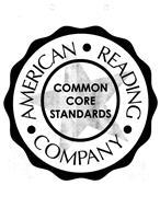 AMERICAN READING COMPANY COMMON CORE STANDARDS