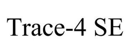 TRACE-4 SE