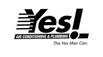 Yes Air Conditioning Plumbing The Man