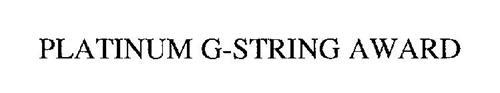 PLATINUM G-STRING AWARD