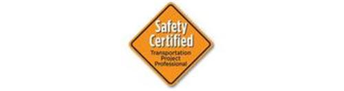 SAFETY CERTIFIED TRANSPORTATION PROJECT PROFESSIONAL