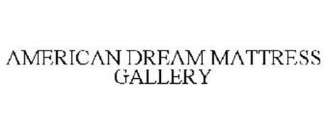 AMERICAN DREAM MATTRESS GALLERY