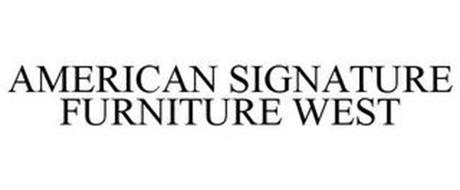 AMERICAN SIGNATURE FURNITURE WEST