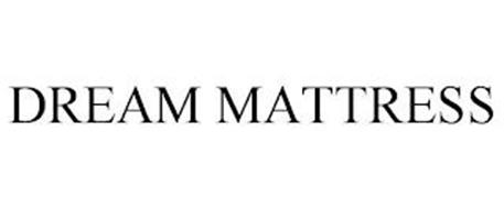DREAM MATTRESS