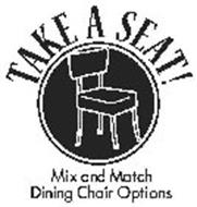 TAKE A SEAT! MIX AND MATCH DINING CHAIR OPTIONS