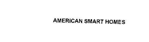 AMERICAN SMART HOMES