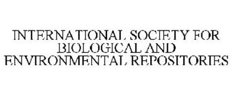 INTERNATIONAL SOCIETY FOR BIOLOGICAL AND ENVIRONMENTAL REPOSITORIES