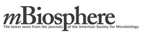 MBIOSPHERE THE LATEST NEWS FROM THE AMERICAN SOCIETY FOR MICROBIOLOGY