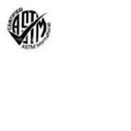 ASTM CERTIFIED ASTM INTERNATIONAL