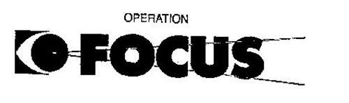 OPERATION FOCUS