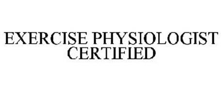 EXERCISE PHYSIOLOGIST CERTIFIED