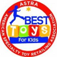 ASTRA AMERICAN SPECIALTY TOY RETAILING ASSOCIATION BEST TOYS FOR KIDS