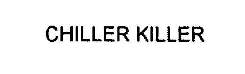 CHILLER KILLER