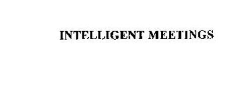 INTELLIGENT MEETINGS