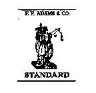 F. F. ADAMS & CO. STANDARD