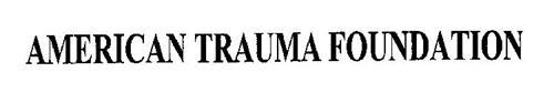 AMERICAN TRAUMA FOUNDATION