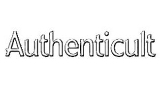 AUTHENTICULT