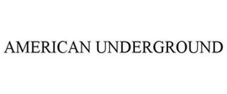 AMERICAN UNDERGROUND