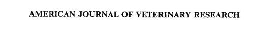 AMERICAN JOURNAL OF VETERINARY RESEARCH