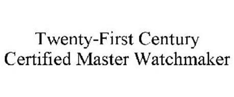 TWENTY-FIRST CENTURY CERTIFIED MASTER WATCHMAKER