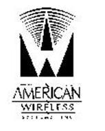 W AMERICAN WIRELESS SYSTEMS, INC.