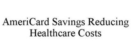 AMERICARD SAVINGS REDUCING HEALTHCARE COSTS