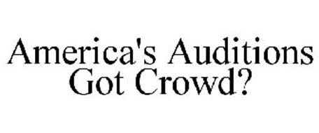 AMERICA'S AUDITIONS GOT CROWD?