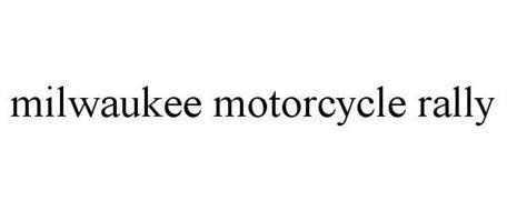 MILWAUKEE MOTORCYCLE RALLY