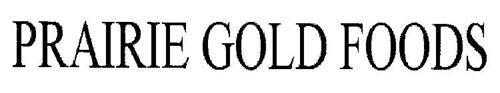 PRAIRIE GOLD FOODS