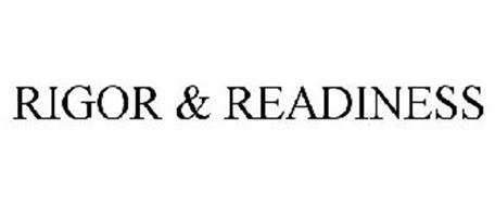 RIGOR & READINESS