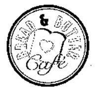 Bread Butter Cafe Trademark Of America 39 S Second Harvest