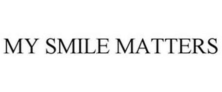 MY SMILE MATTERS