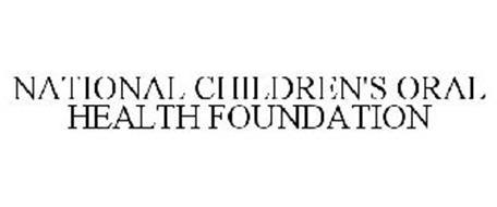 NATIONAL CHILDREN'S ORAL HEALTH FOUNDATION