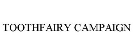 TOOTHFAIRY CAMPAIGN