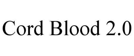 CORD BLOOD 2.0