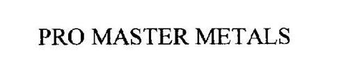PRO MASTER METALS