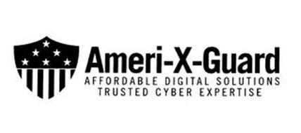 AMERI-X-GUARD AFFORDABLE DIGITAL SOLUTIONS TRUSTED CYBER EXPERTISE